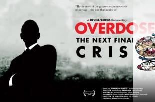 overdose – die nächste finanzkrise